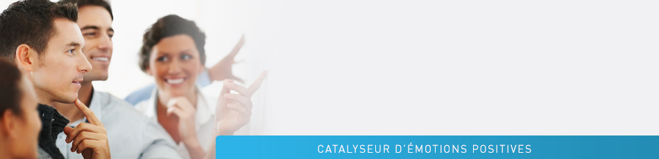 Sérénité Consulting Catalyseur d'émotions positives
